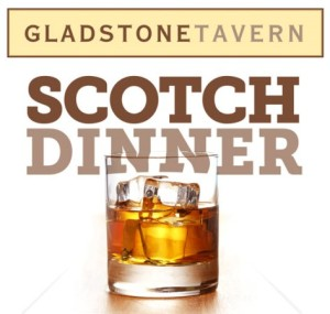 Gladstone Tavern - Scotch Dinner