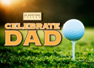 Gladstone Tavern - Father's Day